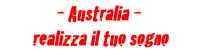Australia - Realizza il tuo sogno